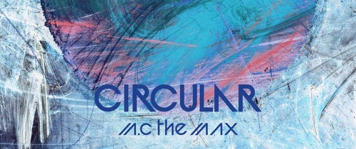 Album Circular - MC the Max
