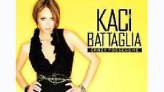 Crazy Possessive (Muck You Up) - Kaci Battaglia
