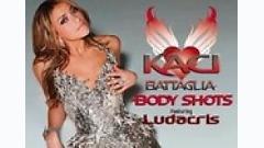 Body Shots - Ludacris,Kaci Battaglia