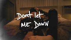 Don't Let Me Down (Lyric Video) - The Chainsmokers , Daya
