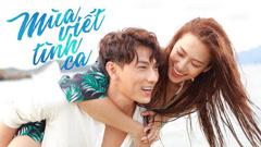 Mùa Viết Tình Ca (MV Version) (Mùa Viết Tình Ca OST) - Isaac, Phan Ngân