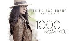 1000 Ngày Yêu - Thiều Bảo Trang