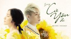 Cứ Yêu Đi (100 Ngày Bên Em OST) - Đức Phúc, Hòa Minzy
