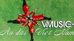 Áo Dài Việt Nam - V.Music New