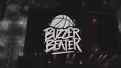 Buzzer Beater - Skull, Haha, M.TySon