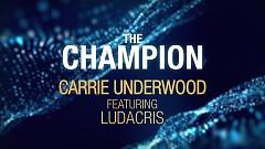 The Champion (Lyric Video) - Carrie Underwood, Ludacris