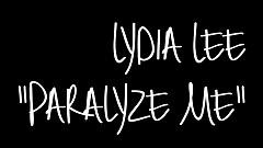 Paralyze Me - Lydia Lee, Trois Rois