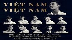 Việt Nam Việt Nam - Isaac Thai , Mỹ Lệ , Lân Nhã , Takej Minh Huy , Various Artists