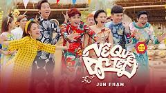 Về Quê Ăn Tết (Về Quê Ăn Tết OST) - Jun Phạm