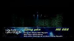 Lặng Yên (Bài Hát Yêu Thích Tháng 2/2012) - Thùy Chi