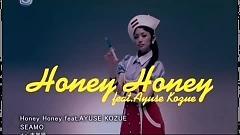 Honey Honey - Ayuse Kozue,SEAMO