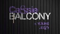 Balcony (Lyric Video) - Cassie,Young Jeezy
