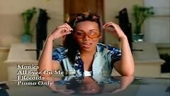 All Eyez On Me - Monica