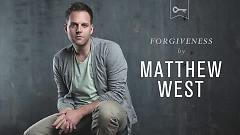 Forgiveness (Lyric Video) - Matthew West