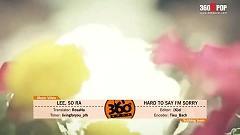 Hard To Say I'm Sorry (Vietsub) - Lee So Ra