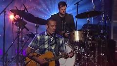 She's Only Happy In The Sun (Live On Letterman) - Ben Harper