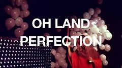 Perfection (Live) - Oh Land