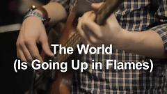 The World (Is Going Up In Flames) (Live On KEXP) - Charles Bradley