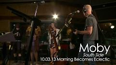 South Side (Live At The Village On KCRW) - Moby