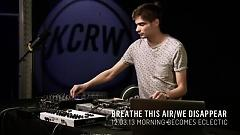 Breathe This Air We Disappear (Live On KCRW) - Jon Hopkins