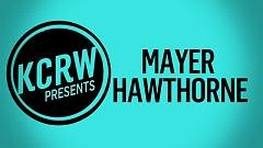 Her Favorite Song (Live On KCRW) - Mayer Hawthorne