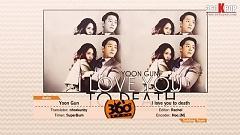 I Love You To Death (Vietsub) - Yoon Gun