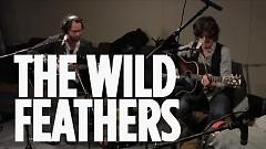 Got It Wrong (SiriusXM) - The Wild Feathers