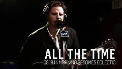 All The Time (Live On KCRW) - Bahamas