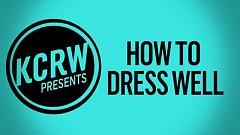 Words I Don't Remember (Live On KCRW) - How To Dress Well
