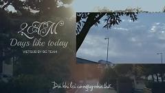 Days Like Today (Vietsub) - 2AM