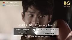 From My Heart (Vietsub) - 5urprise