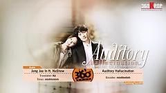 Auditory Hallucination (Vietsub) - Jang Jae In , NaShow