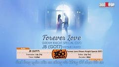Forever Love (Vietsub) - JB