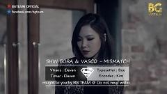 Mis-Match (Vietsub) - Shin Bora , Vasco