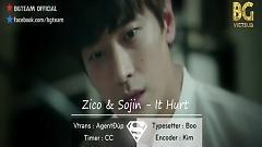 It Hurts (Vietsub) - Zico , Sojin