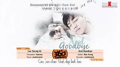 And Goodbye (Vietsub) - Lee Seung Gi