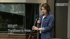 The Water Is Wide (150402 MBC Radio) - MIIII