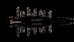 Alright - Detempo