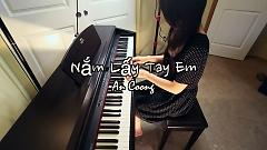 Nắm Lấy Tay Anh (Piano Cover)