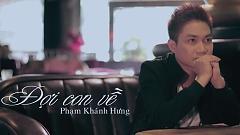 Đợi Con Về - Phạm Khánh Hưng