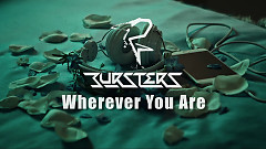 Wherever You Are - BURSTERS