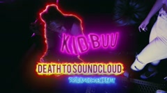 Death To Soundcloud - Kid Buu