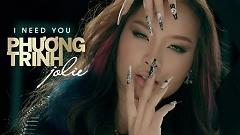 I Need You (Daniel Mastro) - Phương Trinh Jolie