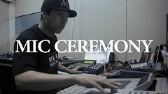 Mic Ceremony - i11evn, Zico