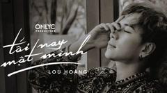 Tối Nay Một Mình - Lou Hoàng