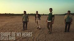 Shape Of My Heart - O-Plus