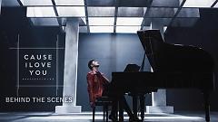 Cause I Love You (Behind The Scenes) - Noo Phước Thịnh