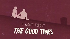 Good Times (Lyric Video)