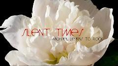 Silent Times (Lyric Video)