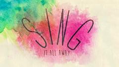 Sing It All Away (Lyric Video) - Walk Off The Earth